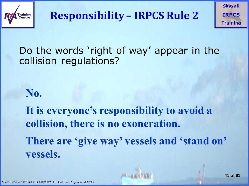 Responsibility – IRPCS Rule 2