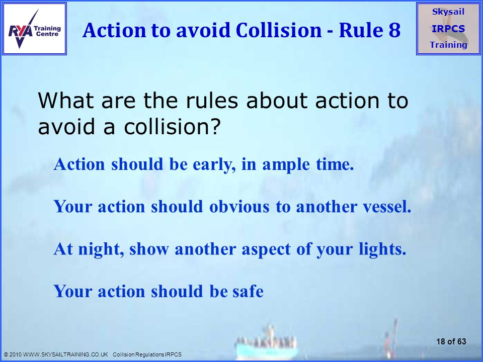 Action to avoid Collision - Rule 8