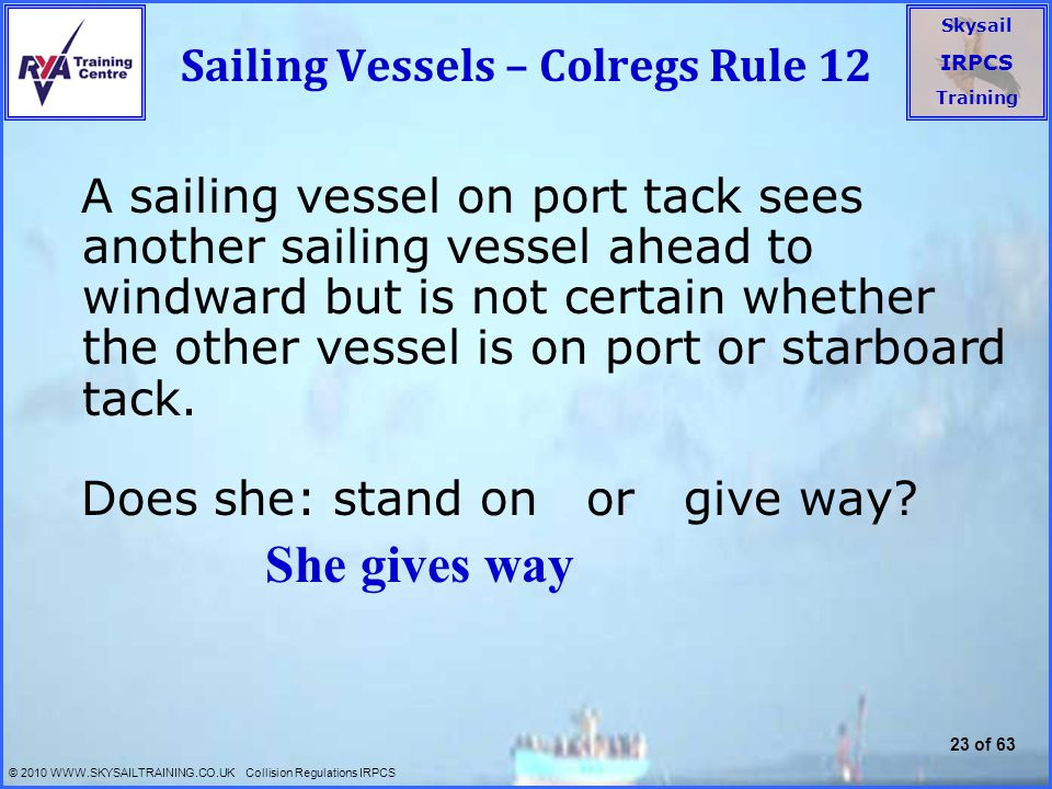 Sailing Vessels – Colregs Rule 12