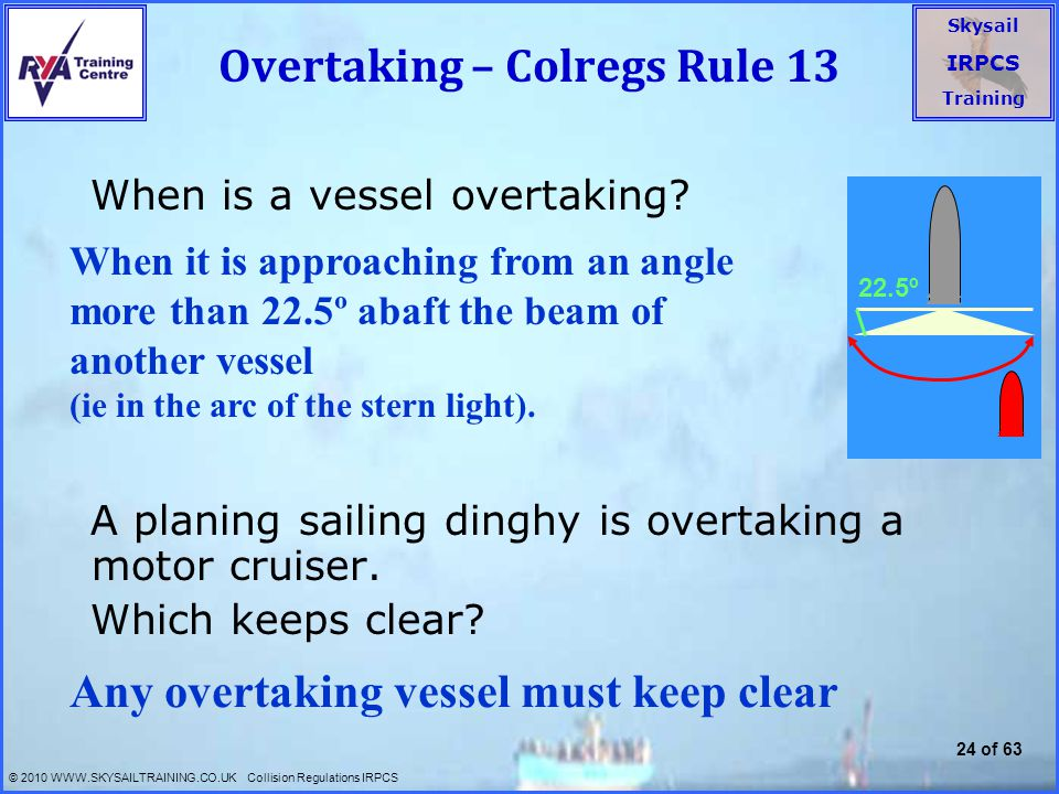 Overtaking – Colregs Rule 13