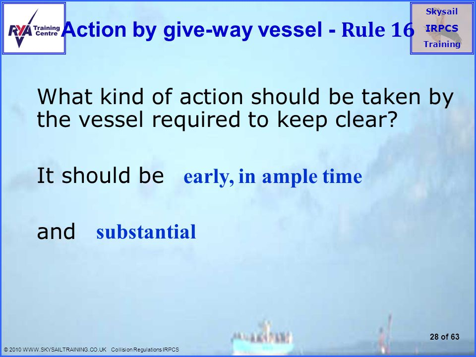 Action by give-way vessel - Rule 16