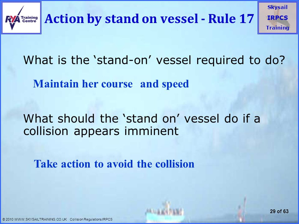 Action by stand on vessel - Rule 17