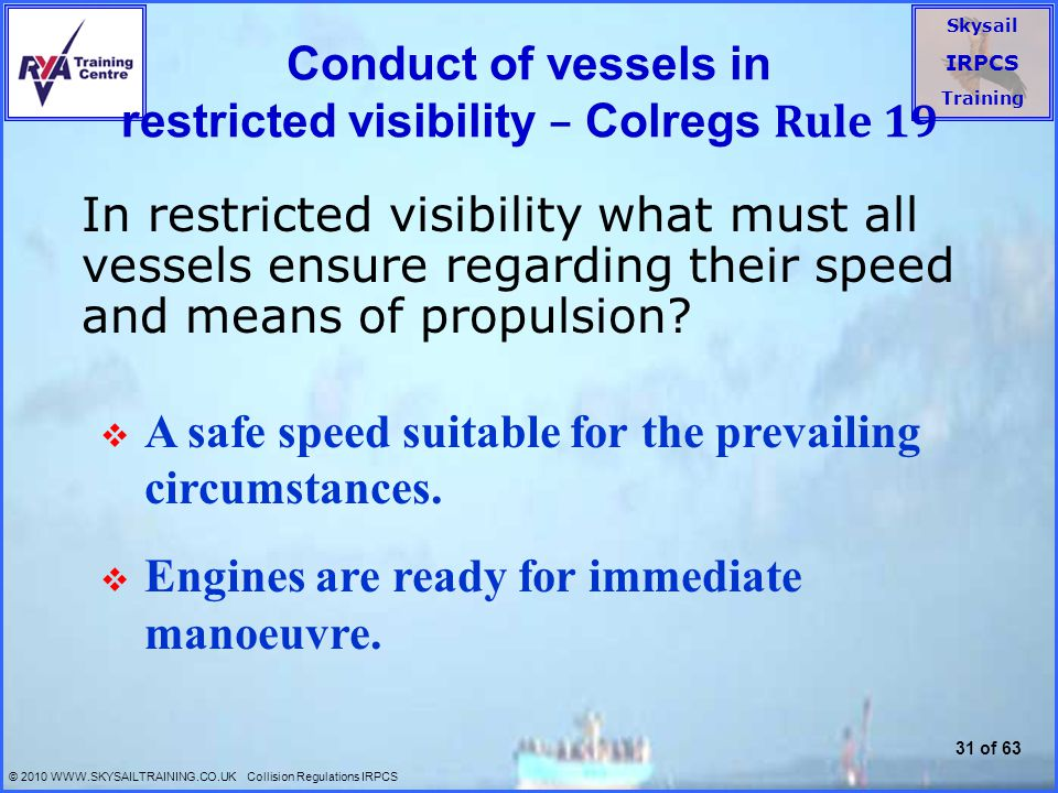 Conduct of vessels in restricted visibility – Colregs Rule 19