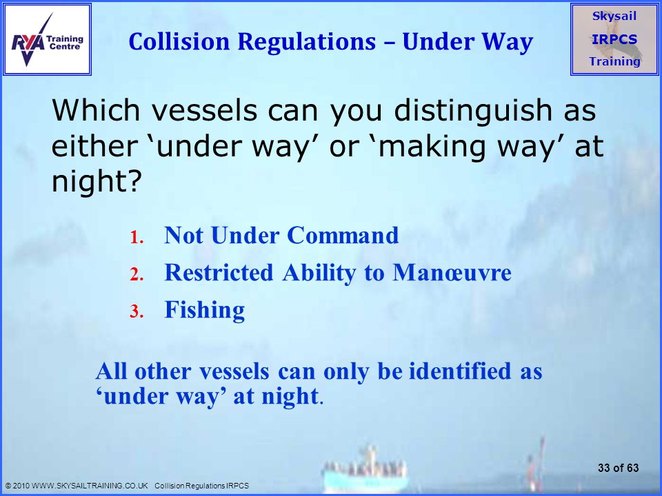 Collision Regulations – Under Way