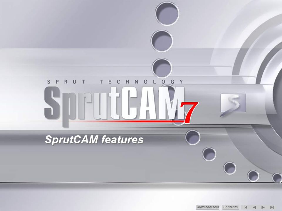 SprutCAM features Main сontents Contents