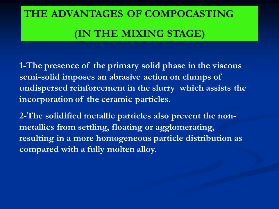 THE ADVANTAGES OF COMPOCASTING (IN THE MIXING STAGE)