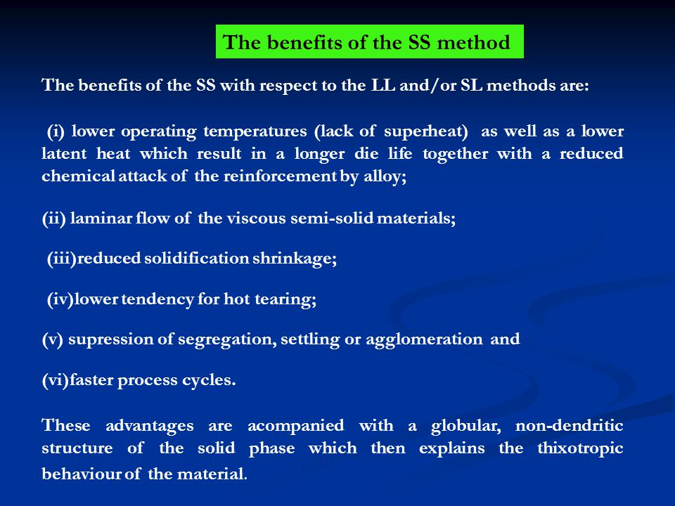The benefits of the SS method