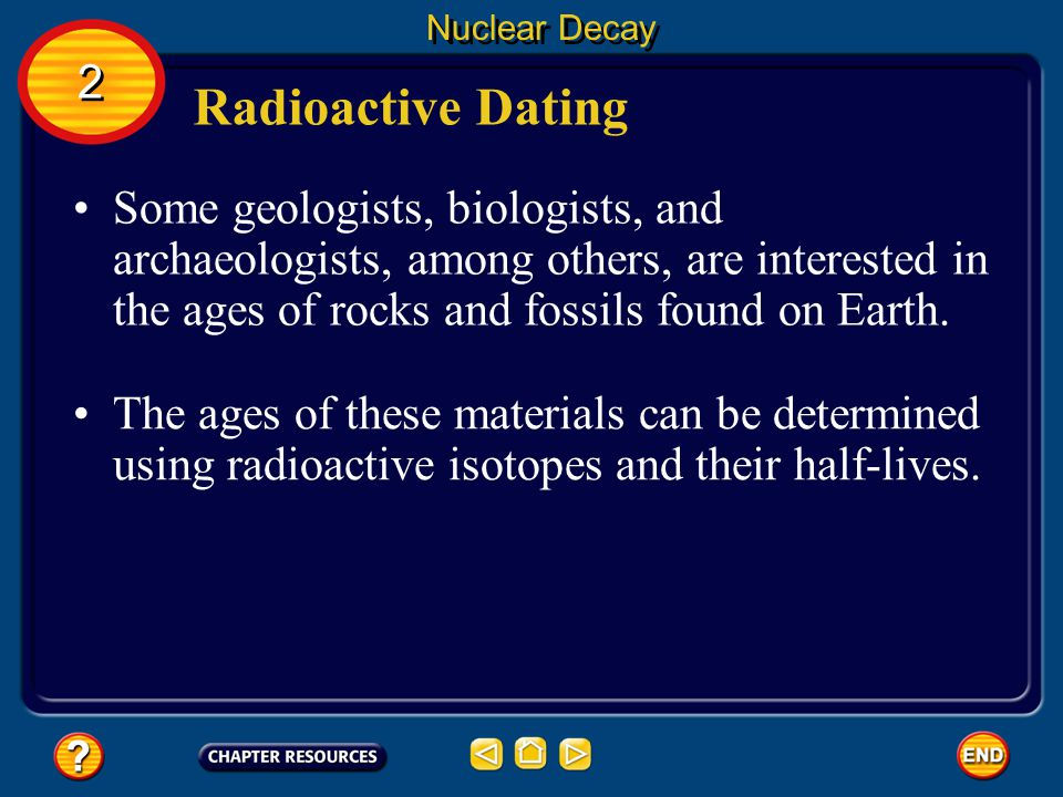 Nuclear Decay 2. Radioactive Dating.