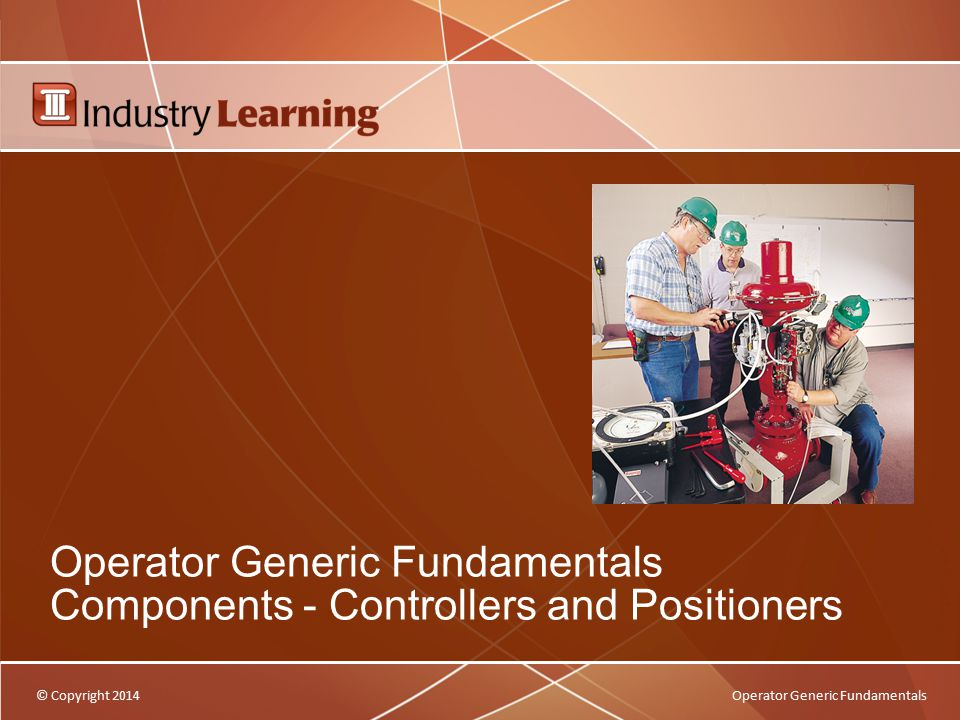 Operator Generic Fundamentals Components - Controllers and Positioners