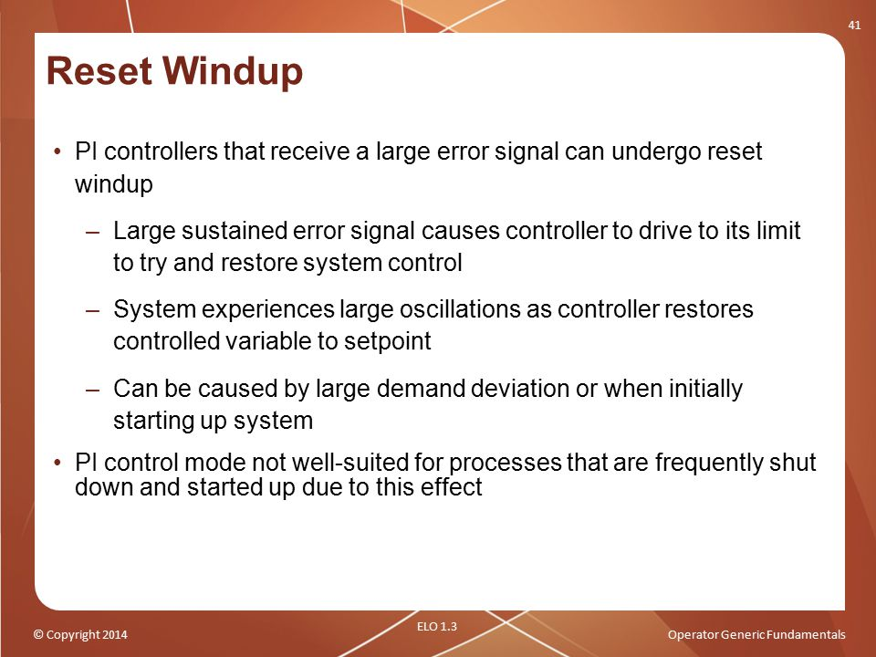 Reset Windup PI controllers that receive a large error signal can undergo reset windup.