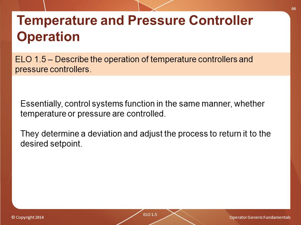 Temperature and Pressure Controller Operation
