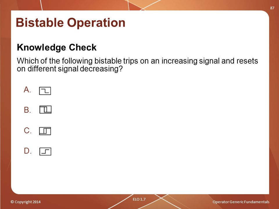 Bistable Operation Knowledge Check