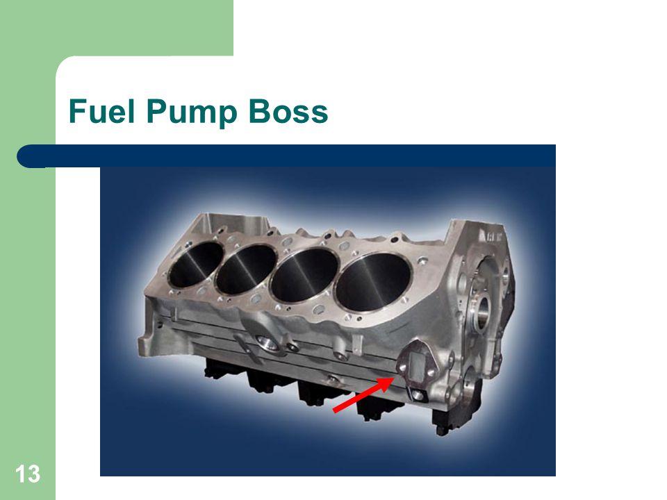 Fuel Pump Boss