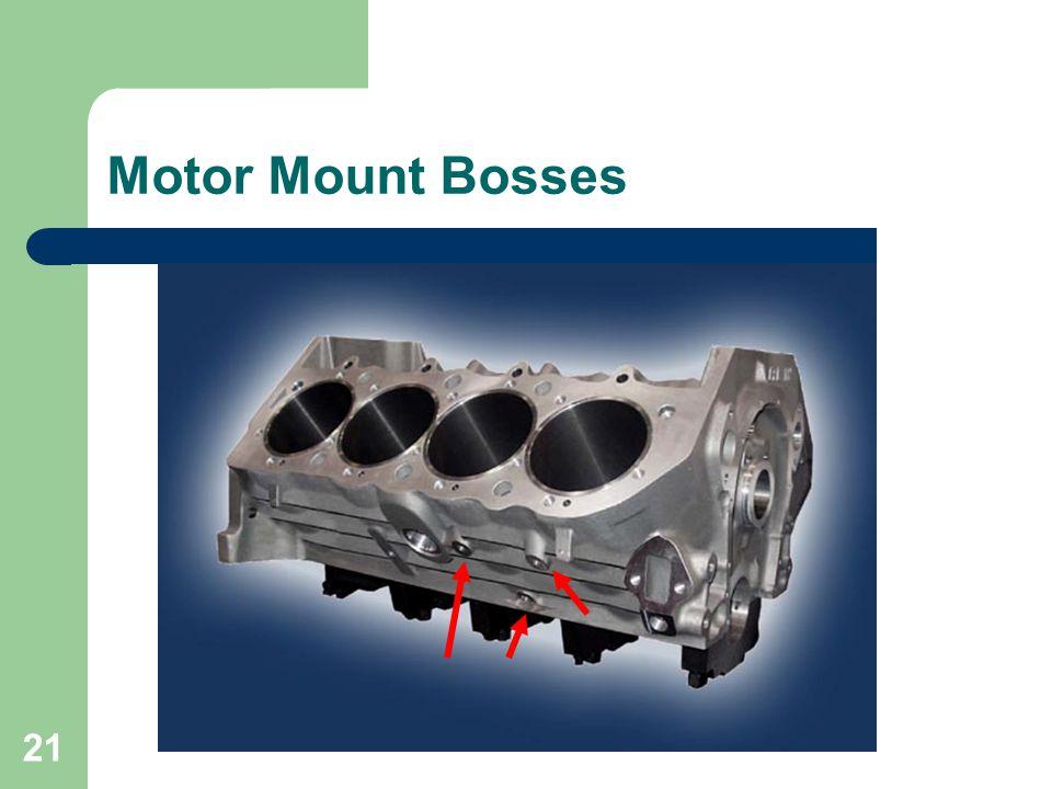 Motor Mount Bosses