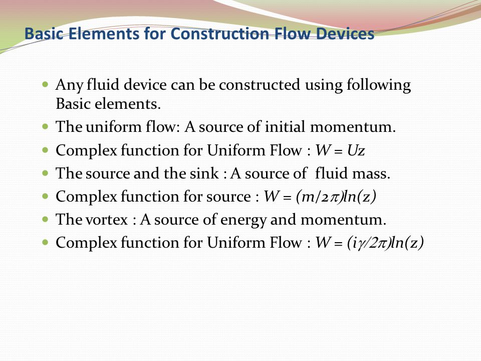 Basic Elements for Construction Flow Devices