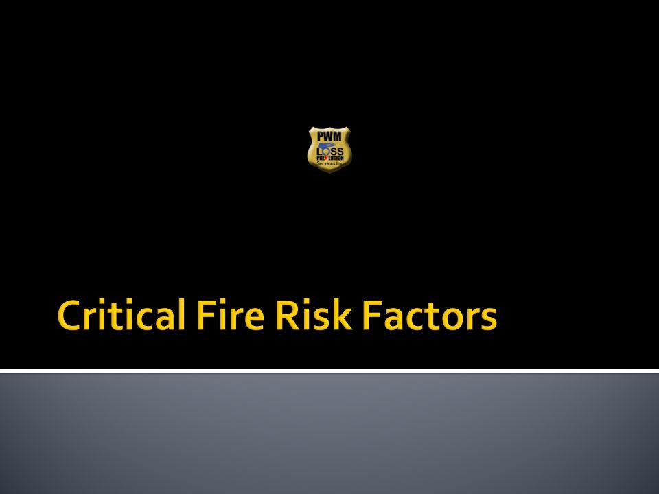 Critical Fire Risk Factors