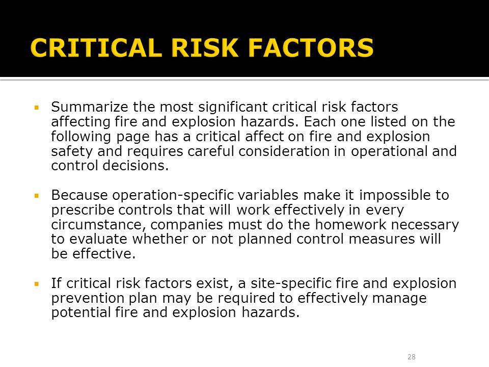 CRITICAL RISK FACTORS
