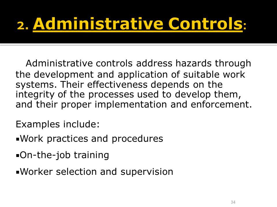 2. Administrative Controls:
