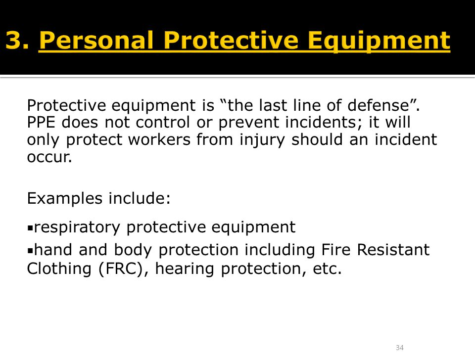 3. Personal Protective Equipment