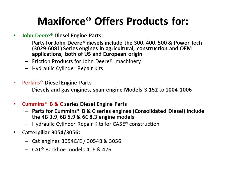 Maxiforce® Offers Products for: