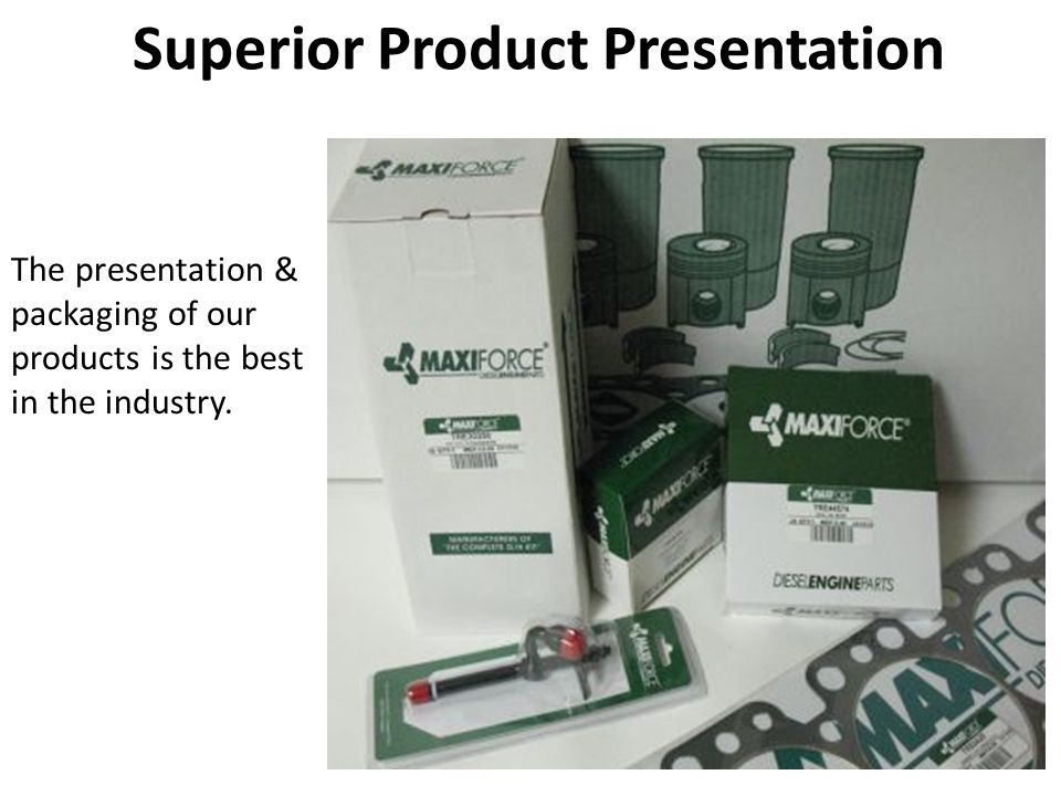Superior Product Presentation