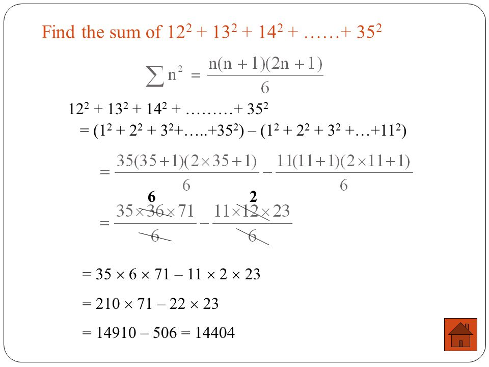 Find the sum of 122 + 132 + 142 + ……+ 352 122 + 132 + 142 + ………+ 352