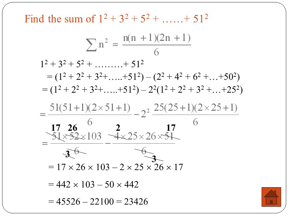 Find the sum of 12 + 32 + 52 + ……+ 512 12 + 32 + 52 + ………+ 512