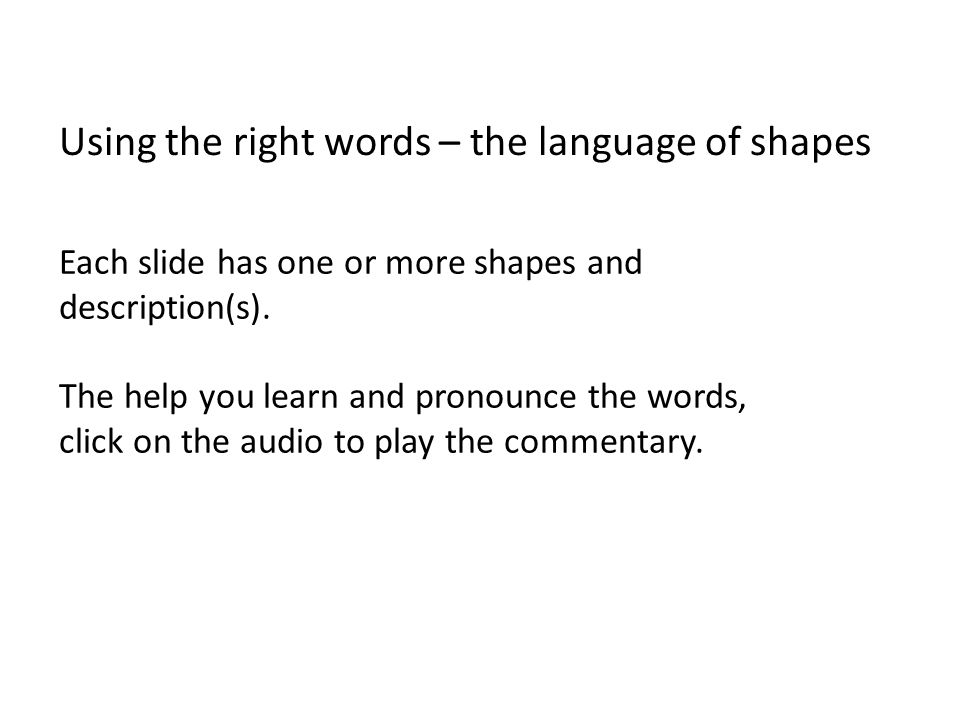 Using the right words – the language of shapes