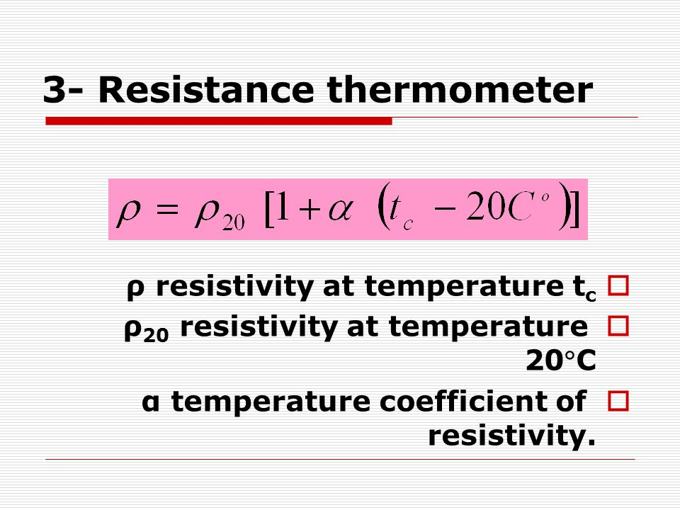 3- Resistance thermometer