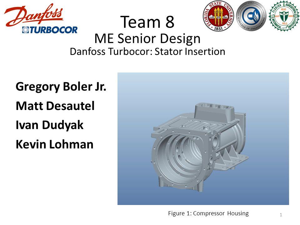 ME Senior Design Danfoss Turbocor: Stator Insertion