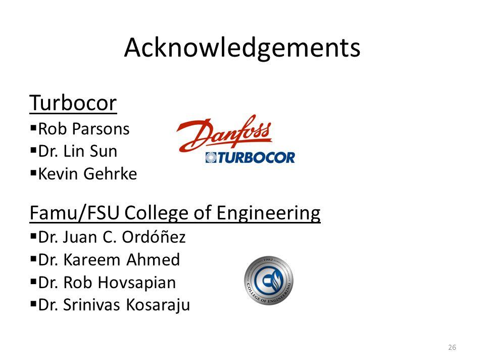 Acknowledgements Turbocor Famu/FSU College of Engineering Rob Parsons
