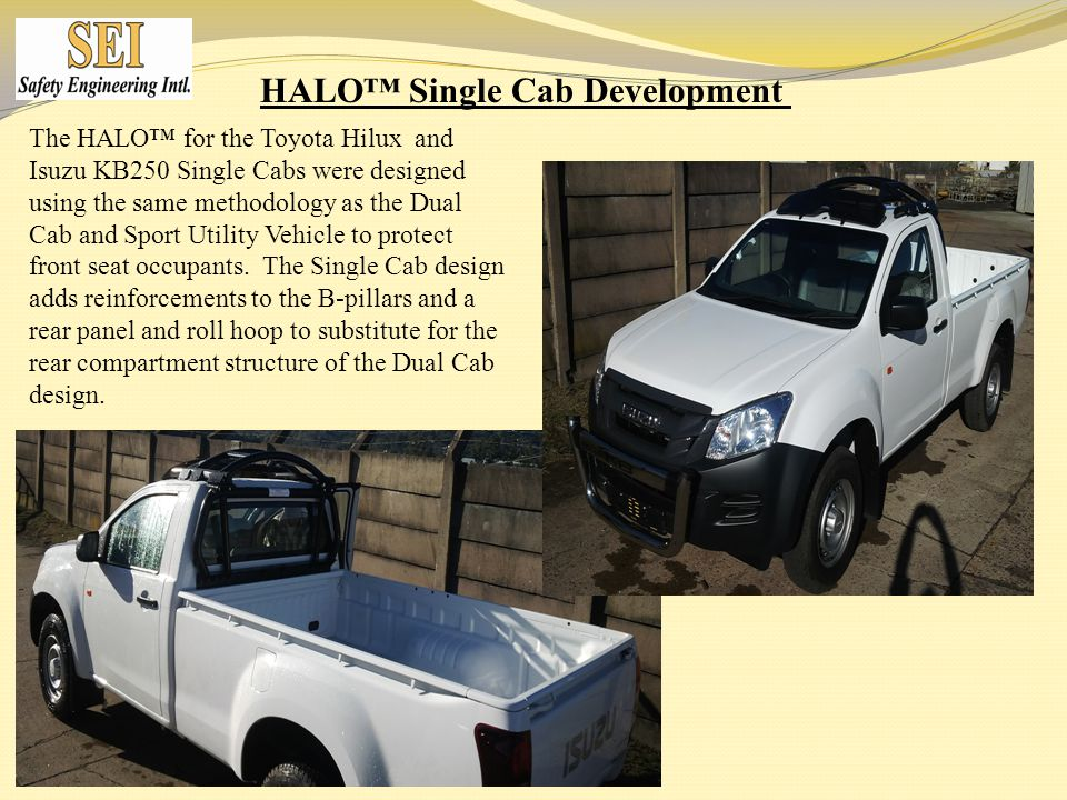 HALO™ Single Cab Development