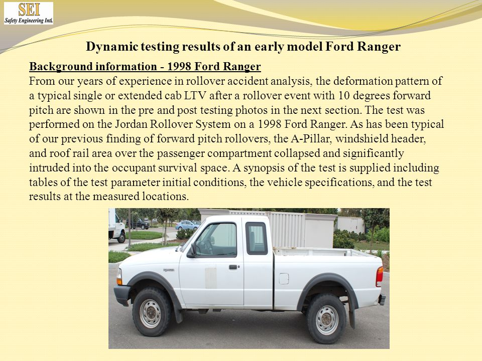 Dynamic testing results of an early model Ford Ranger