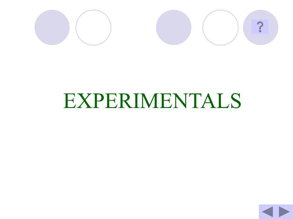 EXPERIMENTALS