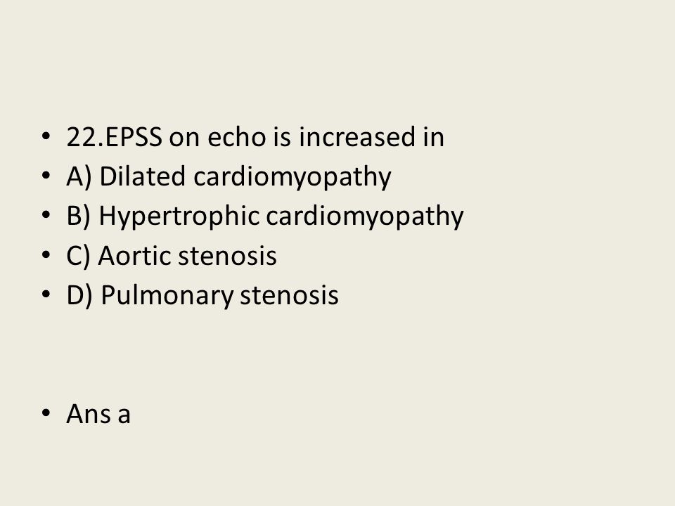 22.EPSS on echo is increased in
