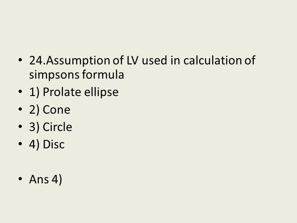 24.Assumption of LV used in calculation of simpsons formula