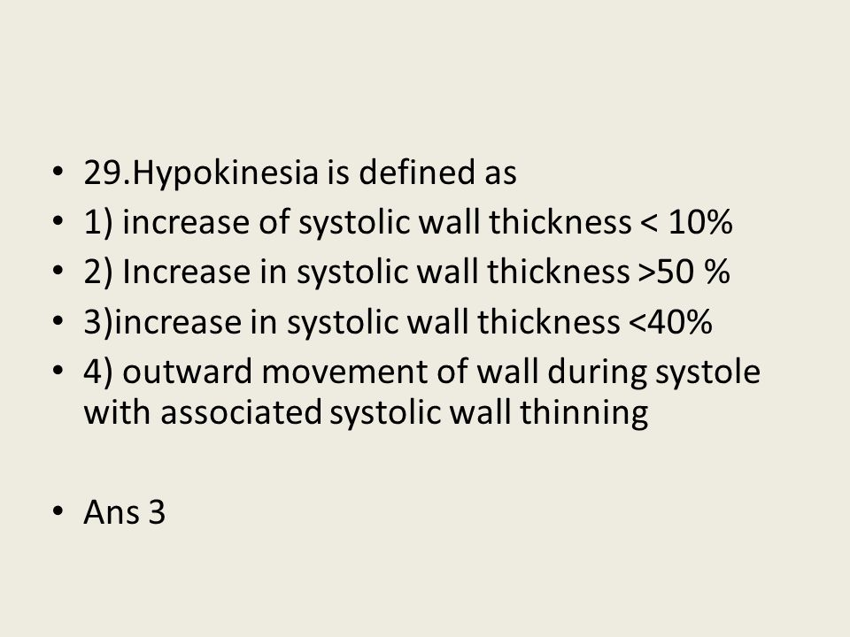 29.Hypokinesia is defined as