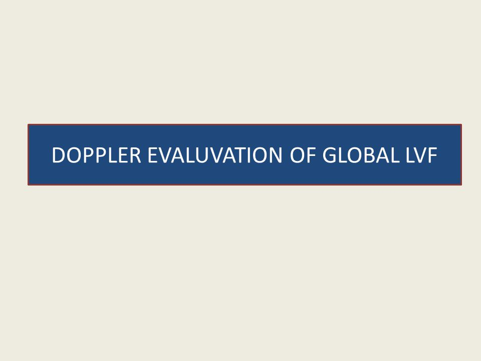 DOPPLER EVALUVATION OF GLOBAL LVF