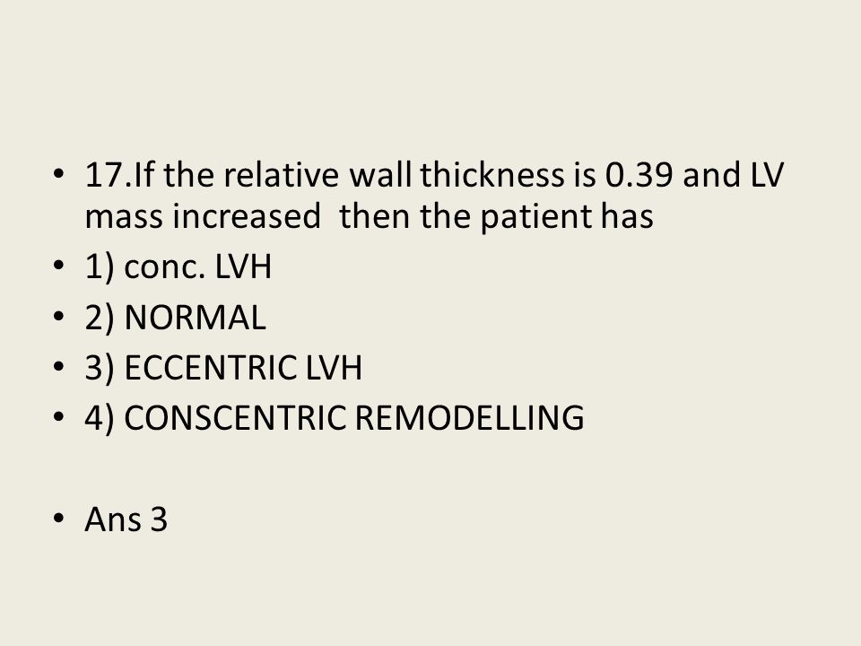 17. If the relative wall thickness is 0