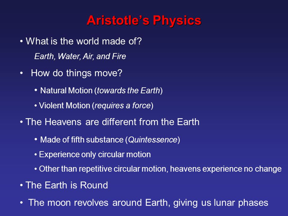 Aristotle's Physics What is the world made of How do things move