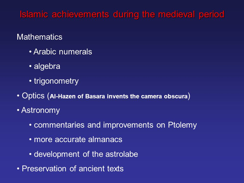 Islamic achievements during the medieval period