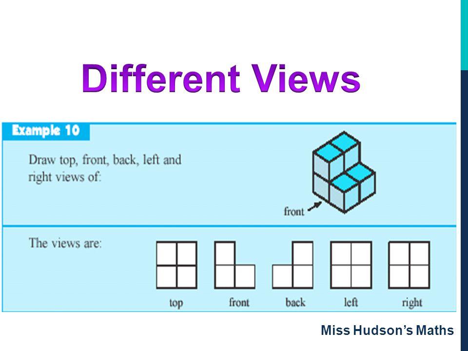 Different Views Miss Hudson's Maths