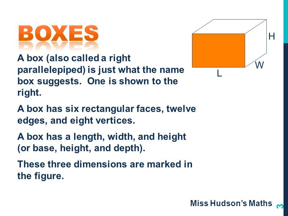 Boxes L. W. H.