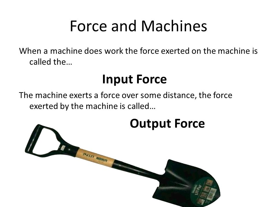 Force and Machines