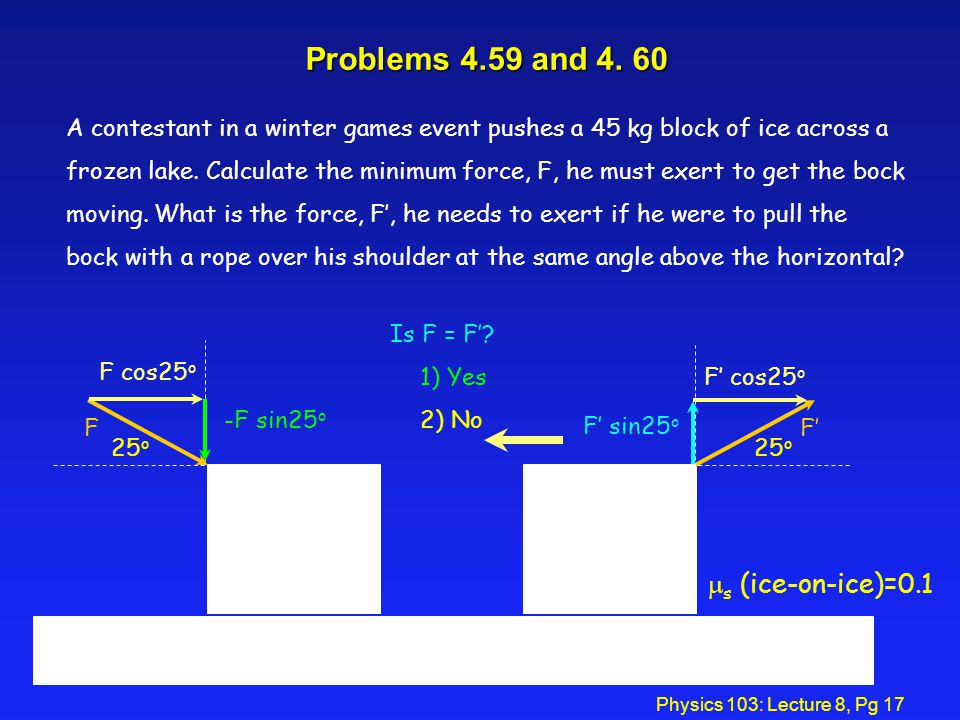 Problems 4.59 and 4. 60 ms (ice-on-ice)=0.1