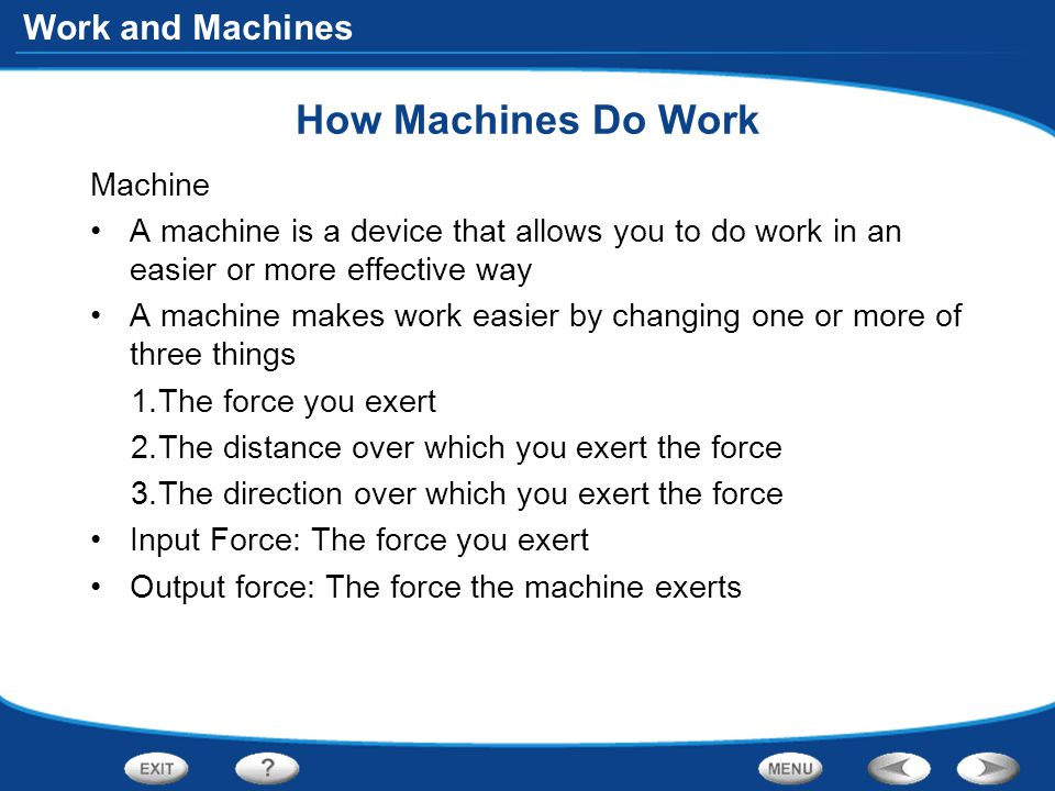 How Machines Do Work Machine