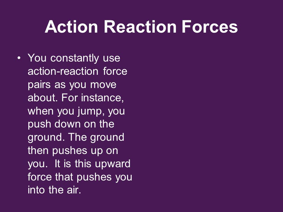 Action Reaction Forces