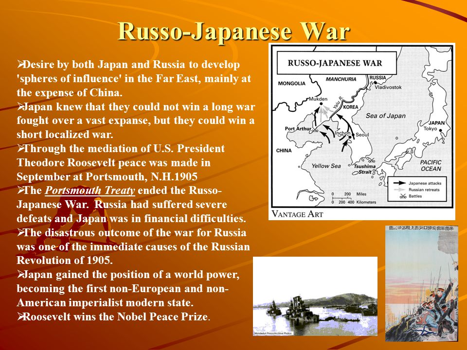 Russo-Japanese War Desire by both Japan and Russia to develop spheres of influence in the Far East, mainly at the expense of China.