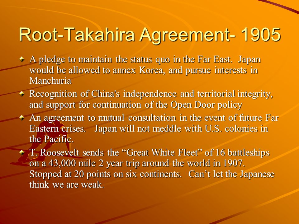 Root-Takahira Agreement- 1905