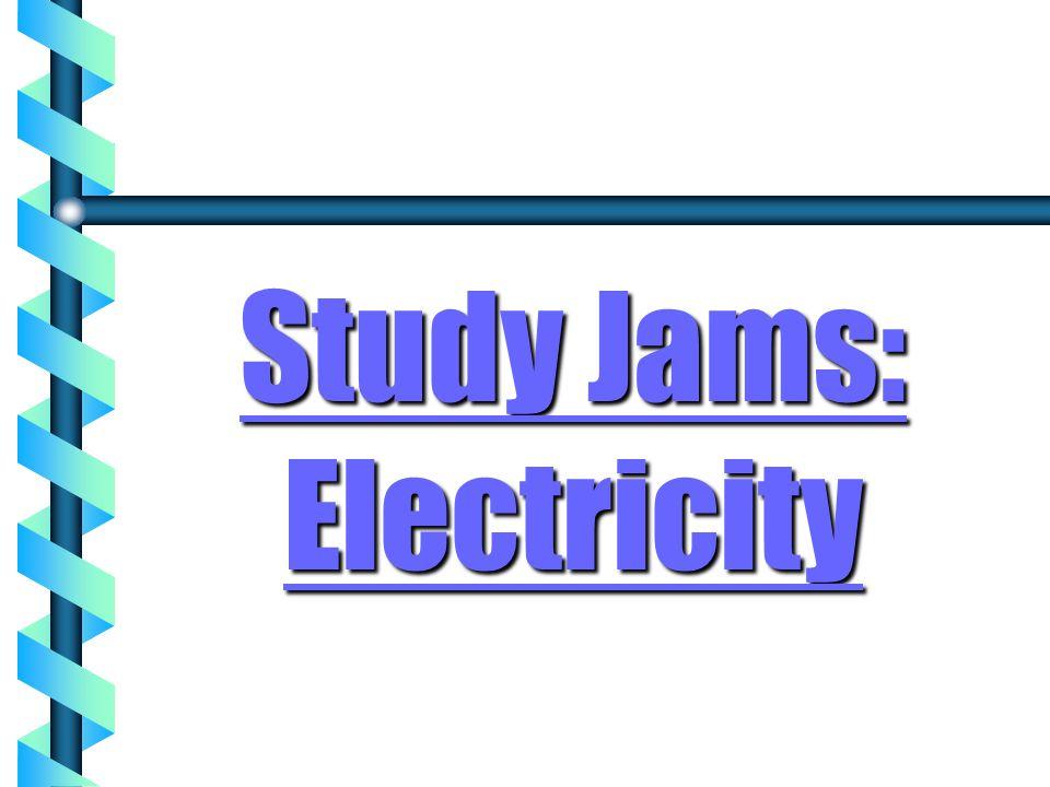 Study Jams: Electricity